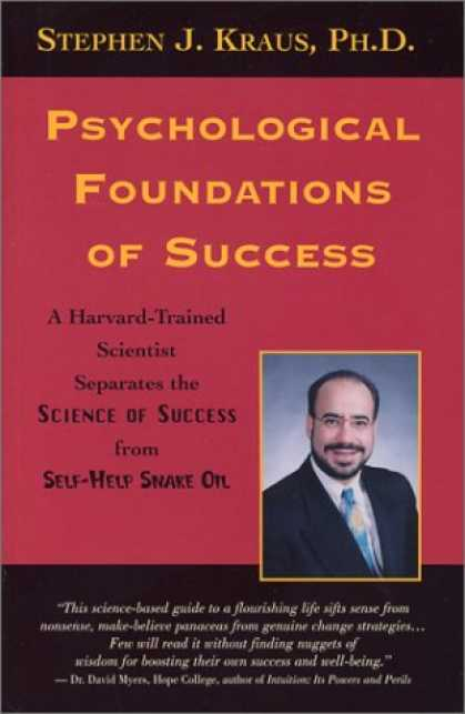 Books About Success - Psychological Foundations of Success: A Harvard-Trained Scientist Separates the