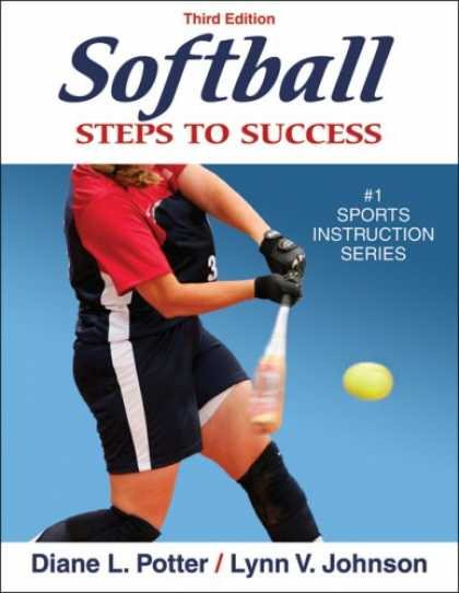 Books About Success - Softball: Steps to Success, Third Edition (Steps to Success Sports Series)