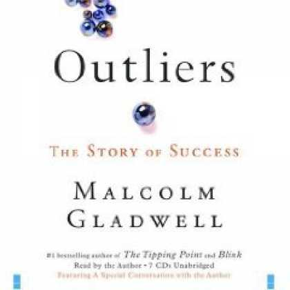 Books About Success - Outliers: The Story of Success [AUDIOBOOK] [UNABRIDGED]