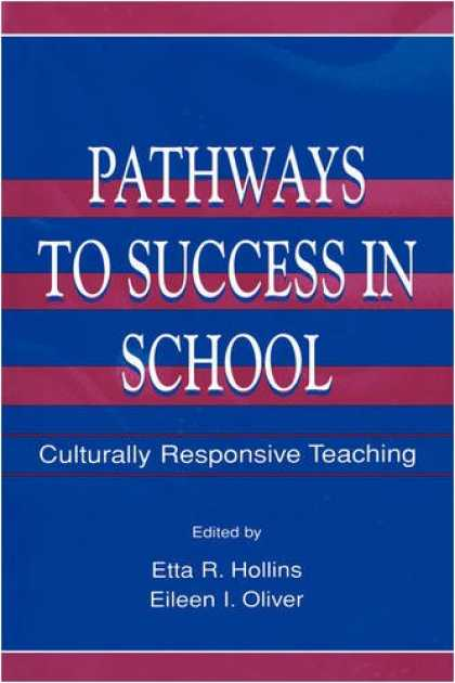 Books About Success - Pathways To Success in School: Culturally Responsive Teaching