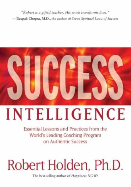 Books About Success - Success Intelligence: Essential Lessons and Practices from the World's Leading C