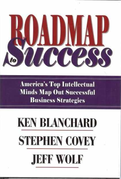 Books About Success - Roadmap to Success: America's Top Intellectual Minds Map Out Successful Business