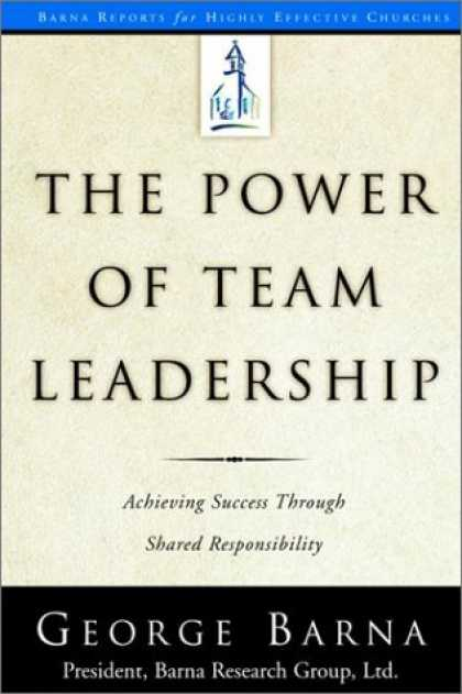 Books About Success - The Power of Team Leadership: Achieving Success Through Shared Responsibility (B