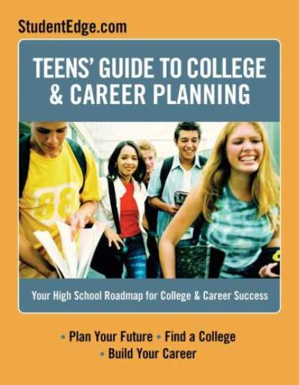 Books About Success - Teen's Guide To College And Career Success: Your High School Roadmap for College