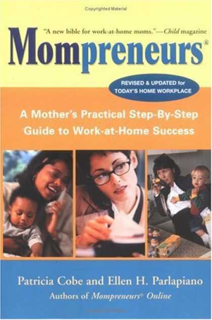 Books About Success - Mompreneurs: A Mother's Practical Step by Step Guide to Work at Home Success