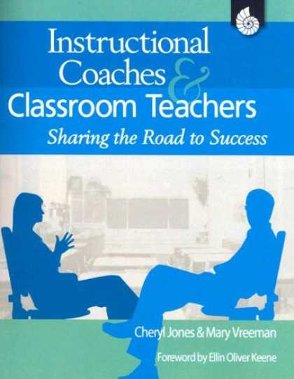 Books About Success - Instructional Coaches and Classroom Teachers: Sharing the Road to Success Grades