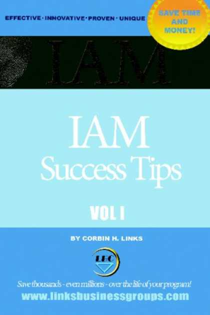Books About Success - IAM Success Tips: Identity And Access Management Success Strategies