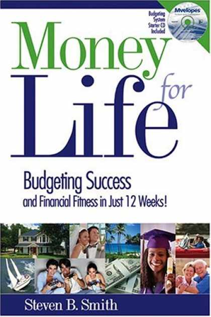 Books About Success - Money for Life: Budgeting Success and Financial Fitness in Just 12 Weeks