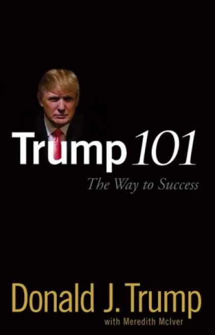 Books About Success - Trump 101: The Way to Success
