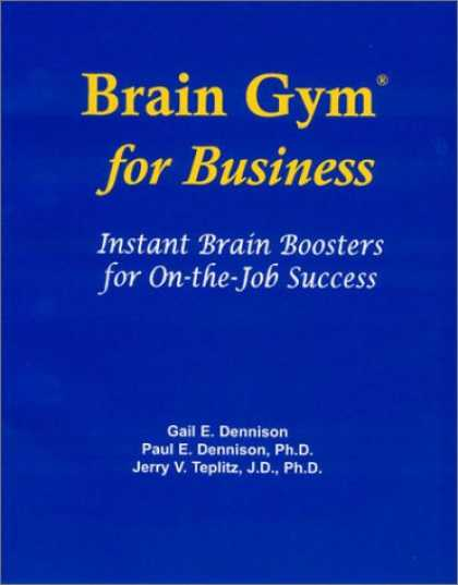 Books About Success - Brain Gym for Business: Instant Brain Boosters for On-The-Job Success