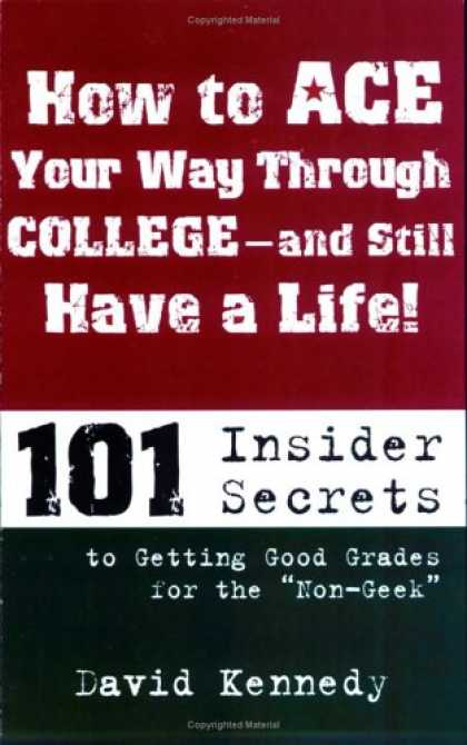 Books About Success - How to Ace Your Way Through College and Still Have a Life!