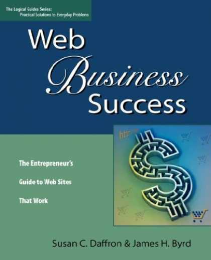 Books About Success - Web Business Success: The Entrepreneur's Guide to Web Sites That Work