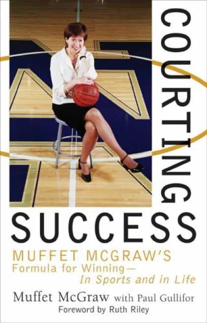 Books About Success - Courting Success: Muffet McGraw's Formula for Winning--in Sports and in Life