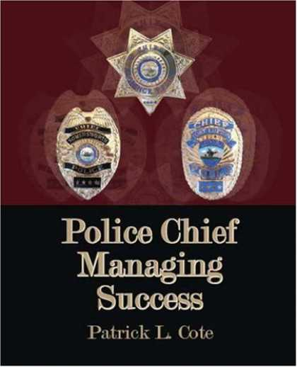 Books About Success - Police Chief: Managing Success