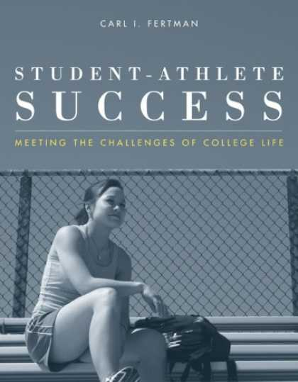 Books About Success - Student-Athlete Success: Meeting the Challenges of College Life