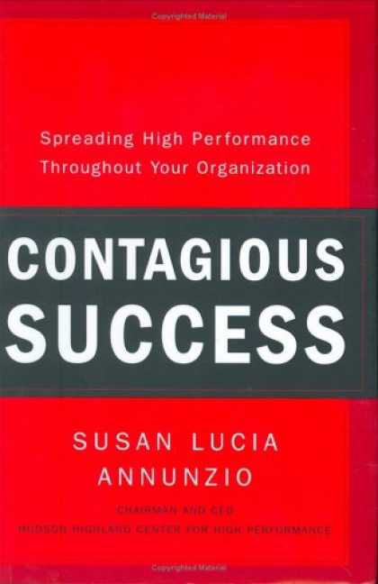Books About Success - Contagious Success: Spreading High Performance Throughout Your Organization