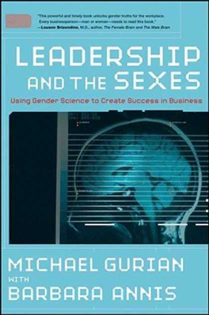 Books About Success - Leadership and the Sexes: Using Gender Science to Create Success in Business
