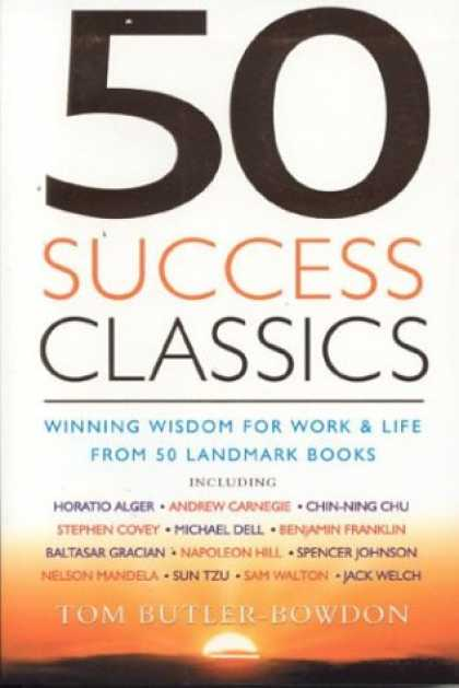 Books About Success - 50 Success Classics: Winning Wisdom for Life and Work from 50 Landmark Books
