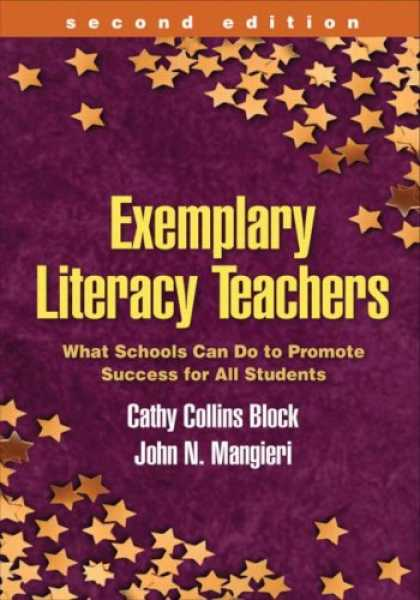 Books About Success - Exemplary Literacy Teachers, Second Edition: What Schools Can Do to Promote Succ