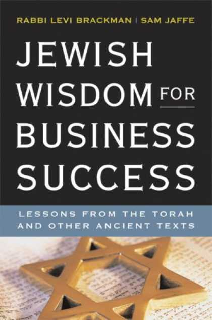 Books About Success - Jewish Wisdom for Business Success: Lessons from the Torah and Other Ancient Tex