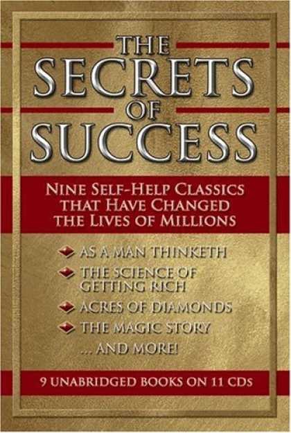 Books About Success - The Secrets of Success : Eight Self-Help Classics That Have Changed the Lives of