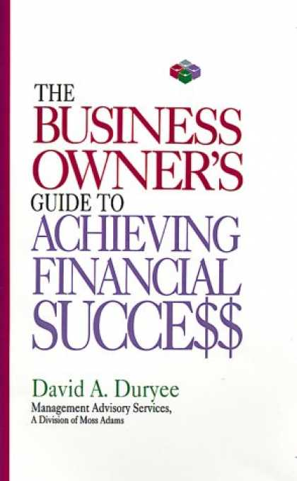 Books About Success - The Business Owner's Guide to Achieving Financial Success