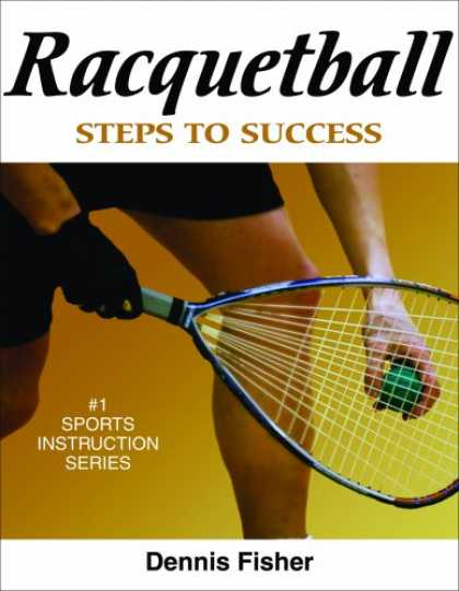Books About Success - Racquetball: Steps to Success (No.1 Sports Instruction)