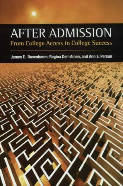 Books About Success - After Admission: From College Access to College Success