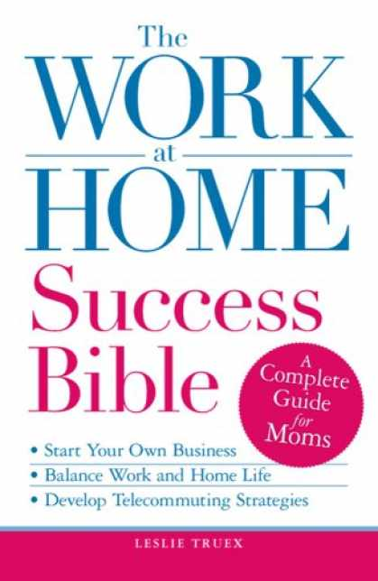 Books About Success - The Work-at-Home Success Bible: A Complete Guide for Women: Start Your Own Busi