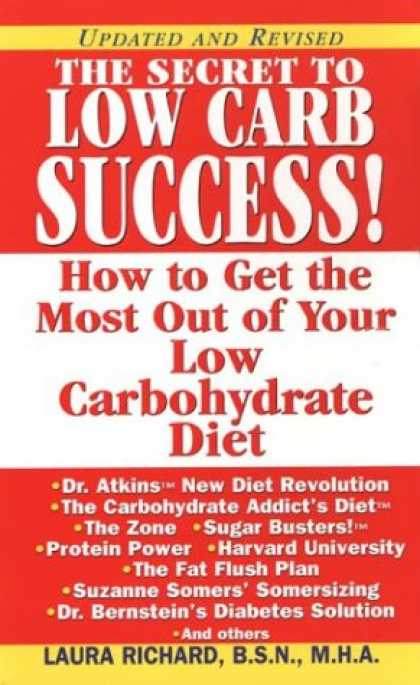 Books About Success - The Secret To Low Carb Success!: How to Get the Most Out of Your Low Carbohydrat