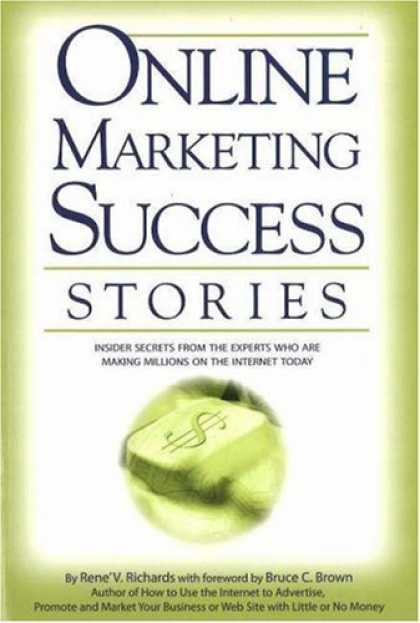 Books About Success - Online Marketing Success Stories: Insider Secrets, from the Experts Who Are Maki