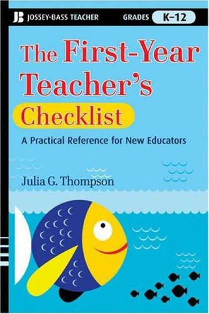 Books About Success - The First-Year Teacher's Checklist: A Quick Reference for Classroom Success (J-B