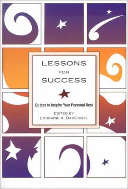 Books About Success - Lessons for Success: Quotes to Inspire Your Personal Best