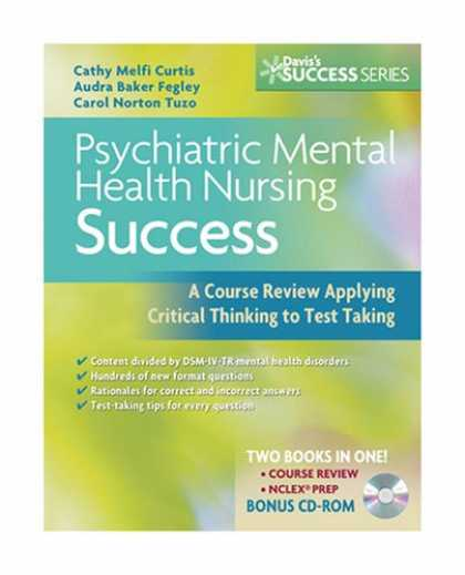 Books About Success - Psychiatric Mental Health Nursing Success: A Course Review Applying Critical Thi