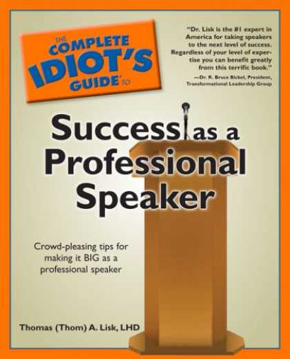 Books About Success - The Complete Idiot's Guide to Success as a Professional Speaker