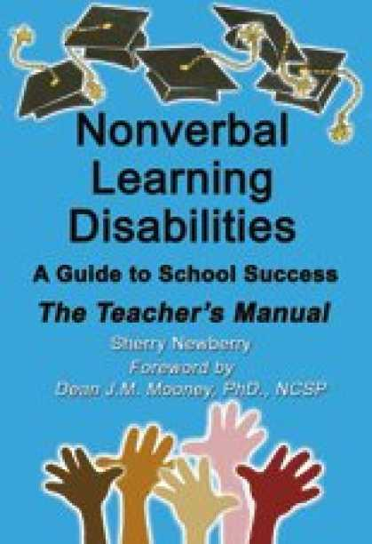 Books About Success - Nonverbal Learning Disabilities: A Guide to School Success (Teacher's Manual)