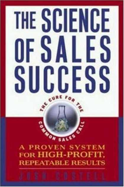 Books About Success - The Science of Sales Success: A Proven System for High-Profit, Repeatable Result