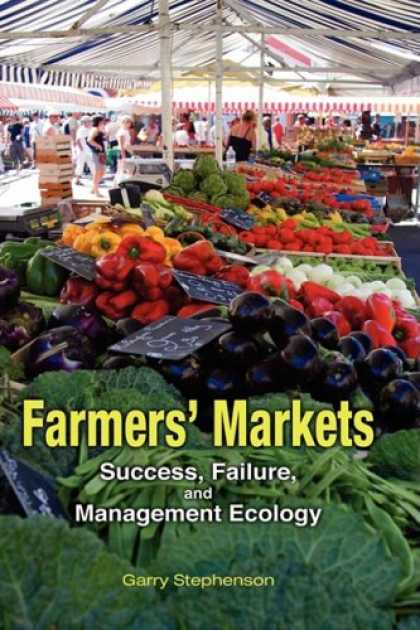 Books About Success - Farmers' Markets: Success, Failure, and Management Ecology