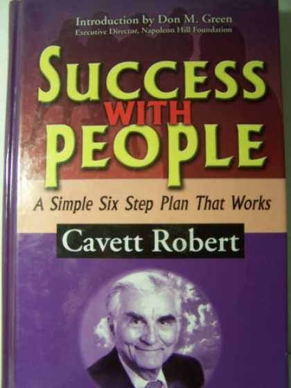 Books About Success - Success with People: A Simple Six Step Plan That Works