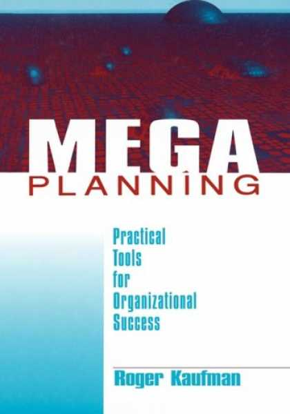 Books About Success - Mega Planning: Practical Tools for Organizational Success