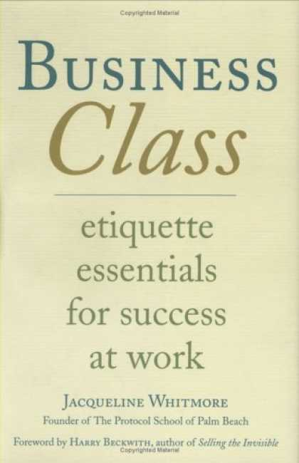 Books About Success - Business Class: Etiquette Essentials for Success at Work