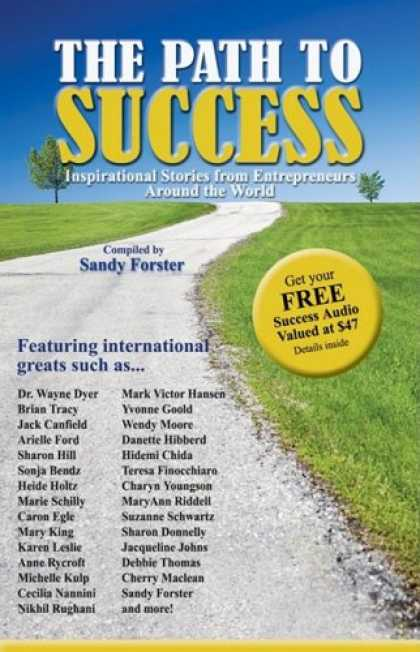 Books About Success - The Path to Success: Inspirational Stories from Entrepreneurs Around the World