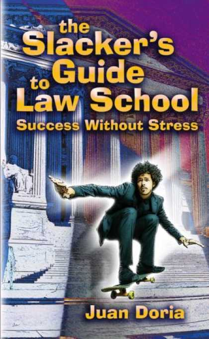 Books About Success - The Slacker's Guide to Law School: Success Without Stress