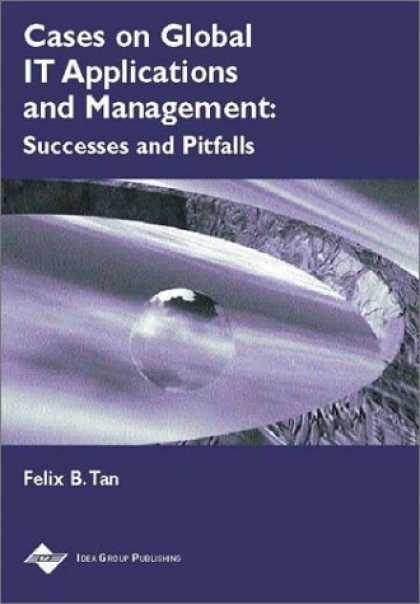 Books About Success - Cases on Global It Applications and Management: Success and Pitfalls (Cases on I