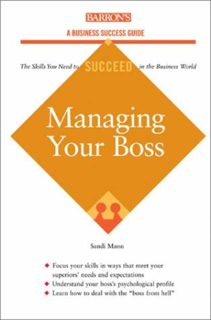 Books About Success - Managing Your Boss (Barron's Business Success Guides)