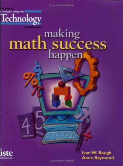 "Books About Success - Making Math Success Happen: The Best of ""Learning & Leading with Technology"" on"