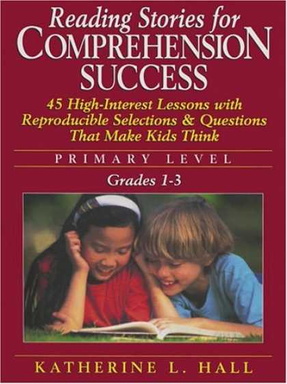 Books About Success - Reading Stories for Comprehension Success: Primary Level, Grades 1-3