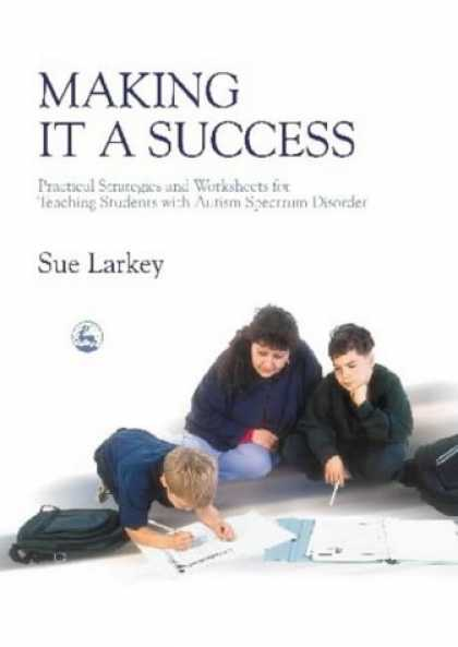 Books About Success - Making It a Success: Practical Strategies and Worksheets for Teaching Students W