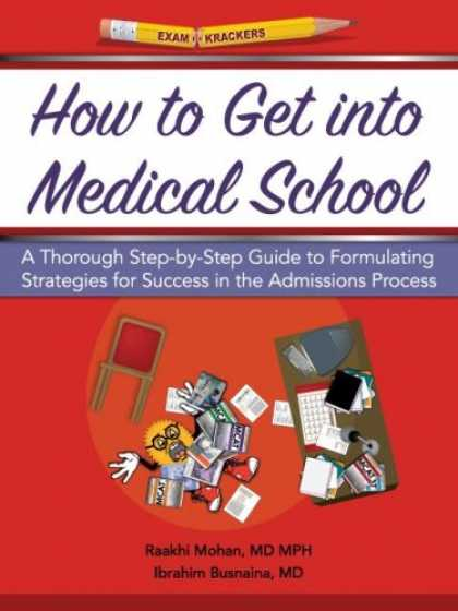 Books About Success - Examkrackers How to Get into Medical School: A Thorough Step-by-step Guide to Fo