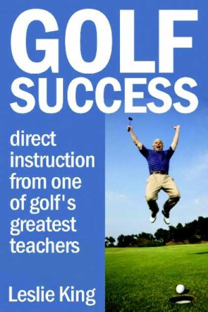 Books About Success - Golf Success: Direct Instruction From One Of Golf's Greatest Teachers